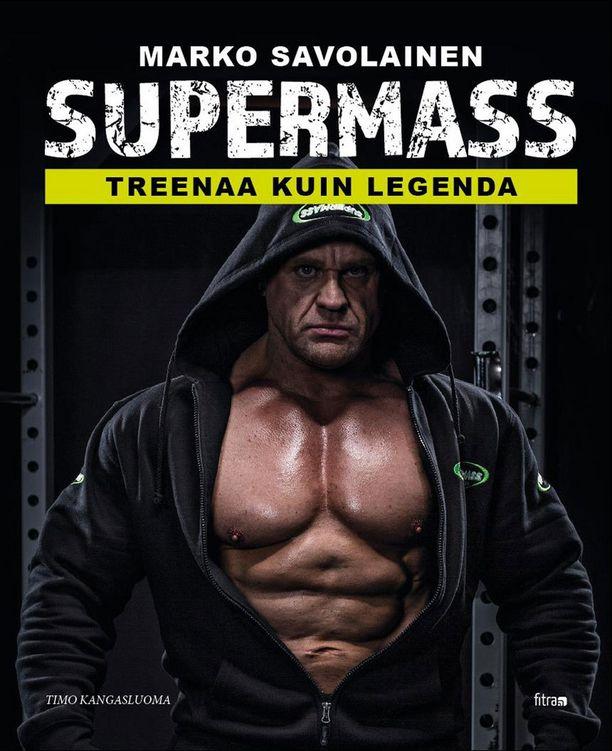 Lajilegenda kertoo elämäntarinansa tänään julkaistavassa kirjassa Supermass - treenaa kuin legenda (Fitra 2016).