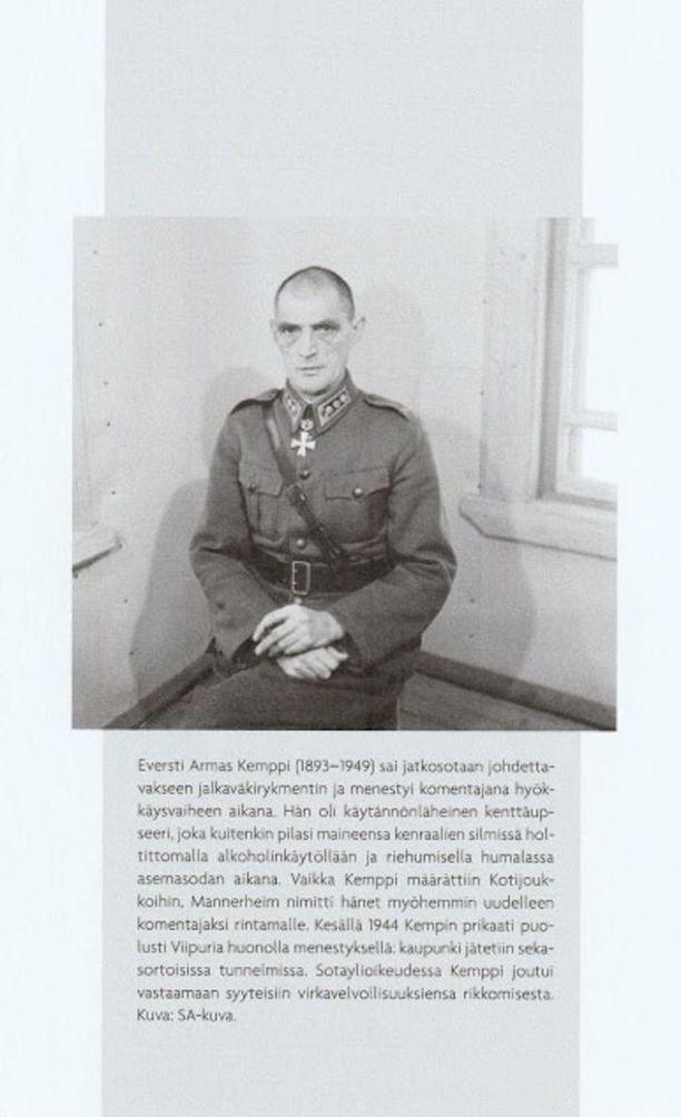 Eversti Armas Kemppi menestyi talvisodassa, mutta pilasi maineensa kenraalien silmissä holtittomalla alkoholinkäytöllään.