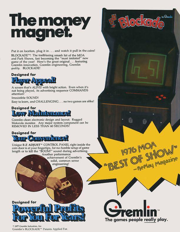 """1977 julkaistussa mainoksessa Blockade-kolikkopeliä kehuttiin """"rahamagneetiksi""""."""