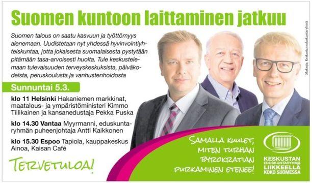 Helsingin Sanomissa 4. maaliskuuta julkaistu ilmoitus näytti tältä. Keskustan eduskuntaryhmän mukaan kyseessä ei ole vaalimainos, vaikka siinä mainostetaan keskustaa ja sen kuntavaaliehdokkaita.
