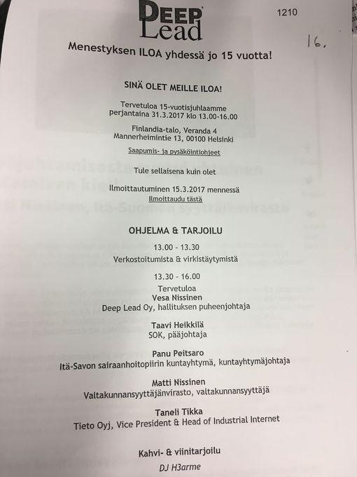 Haastehakemuksen liitteestä käy ilmi, että Matti Nissisen oli tarkoitus pitää puhe maaliskuun 31. päivä Deep Leadin tapahtumassa Finlandia-talolla. Suomen Kuvalehti toi Nissisen yhteydet Deep Leadiin esiin helmikuun lopussa, mikä johti rikostutkintaan.