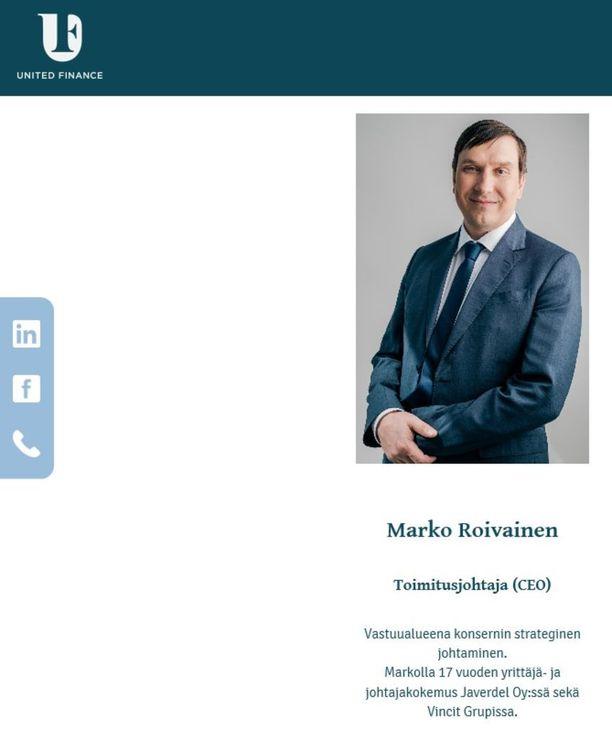 Javerdelin entinen talousjohtaja Marko Roivainen toimii tällä hetkellä palvelumyynnin tukemiseen erikoistuneen rahoitusyhtiö United Financen toimitusjohtajana.