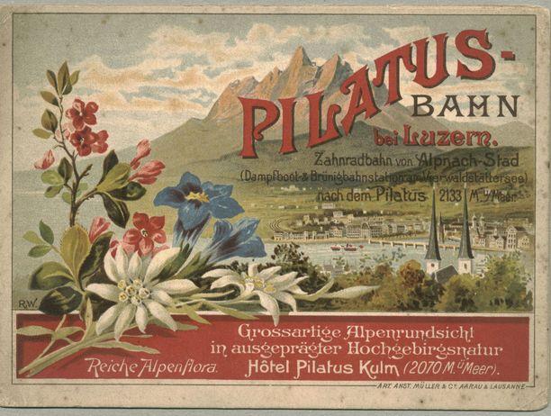 Pilatus-radan mainos 1800-luvun lopusta.