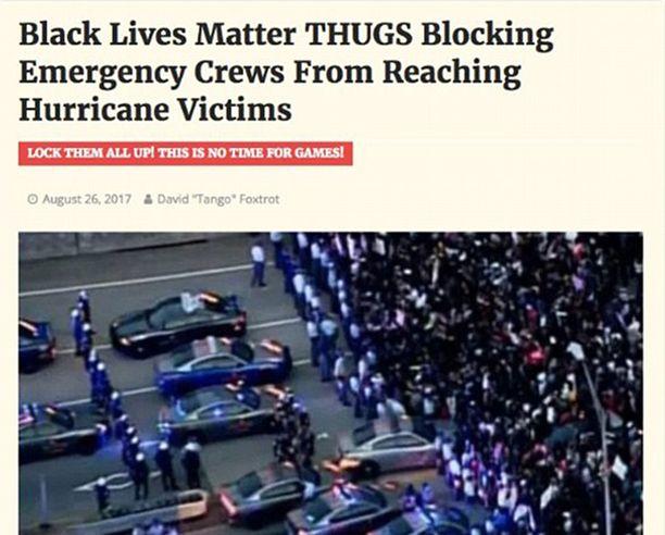 Tämäkin kuva levisi nopeasti sosiaalisessa mediassa. Mustat mielenosoittajat estävät pelastustyöntekijöiden pääsyn auttamaan tulvan uhreja.