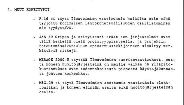 Raakatut. Esko Ahon hallitukselle keväällä 1992 annetussa esittelymuistiossa kerrottiin syyt, miksi neljä kilpailijaa eivät pärjänneet vertailussa.