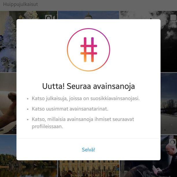 Instagram ilmoittaa päivityksen jälkeen uudesta ominaisuudesta.
