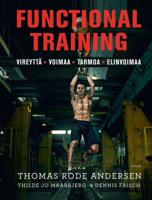 Functional training -kirja sisältää harjoituksia ja harjoitusohjelmia sekä aloittelijoille että edistyneemmille treenaajille.