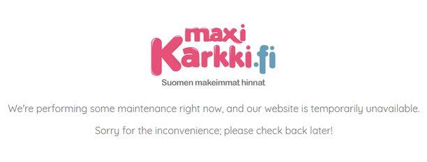 Samanlainen vihreilmoitus oli Maxikarkin verkossa jo toukokuun puolivälissä.