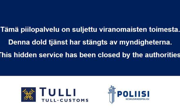 Suljetun Sipulikanavan etusivulle on ilmaantunut Tullin ja keskusrikospoliisin logot, sekä viesti sulkemisesta.