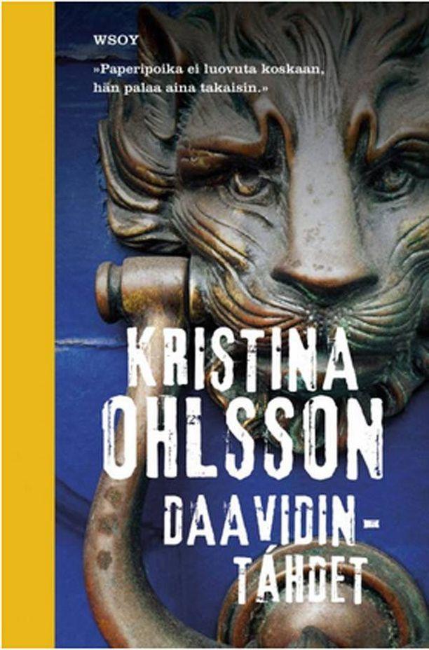 Kristina Ohlssonin teos Daavidintähdet on nyt Plussan kuukauden kirja.