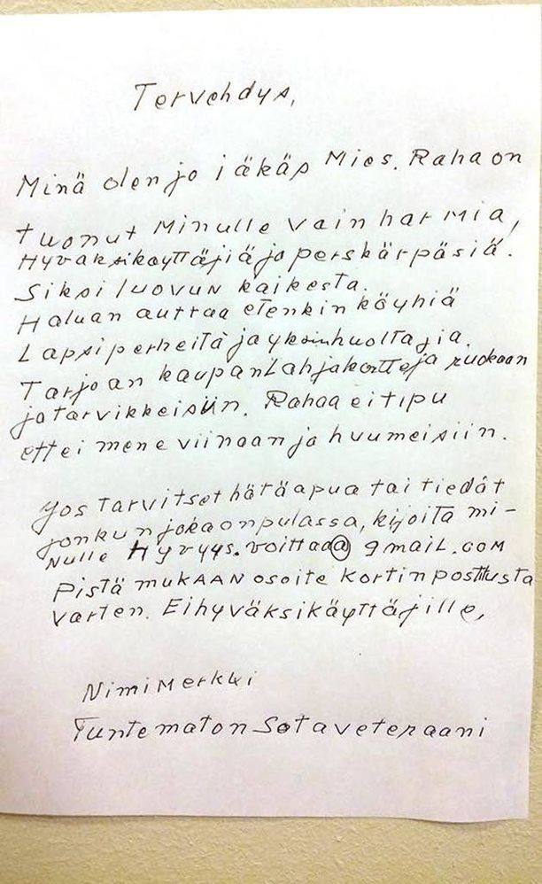 Kirjeessään mies kertoi, että raha on tuonut hänelle vain harmia, hyväksikäyttäjiä ja perskärpäsiä. Tämän vuoksi mies kertoi luopuvansa kaikesta.