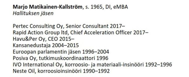 Matikainen-Kallström on lukuisten luottamustehtäviensä lisäksi Senior Consultant, Chief Acceleration Officer ja Chief Executive Officer.