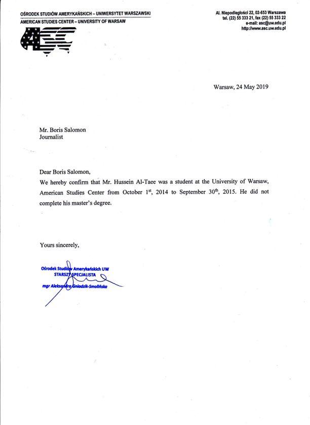 Varsovan yliopiston mukaan Hussein al-Taee ei ole suorittanut loppututkintoa kansainvälisissä suhteissa ja Amerikan tutkimuksessa.