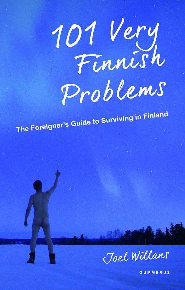 Tuore kirja esittelee ulkomaalaisen kohtaamia hyvin suomalaisia ongelmia.