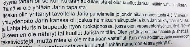 Sukulaismies kertoi poliisille, ettei ollut pariin viikkoon saanut yhteyttä Jari Koskelaan.