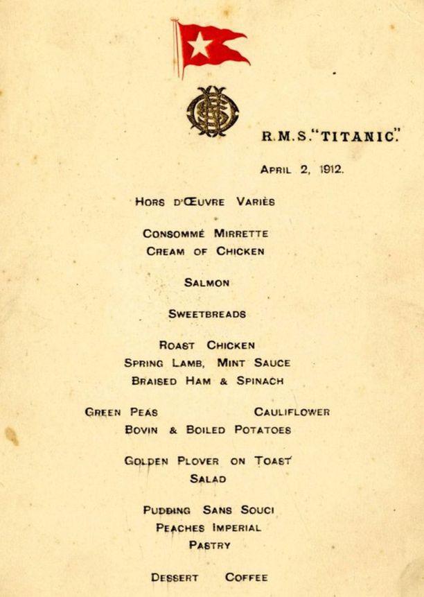 Tämän ensimmäisen Titanicilla tarjotun aterian ruokalistan uskotaan olevan ainoa ehjänä säilynyt kappale.