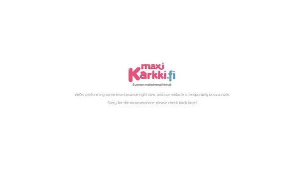 """Maxikarkin verkkosivuilla puhuttiin vielä tiistaipäivänä verkkosivun """"huoltotöistä""""."""
