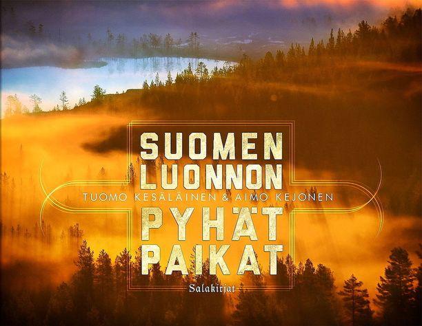 Aimo Kejonen ja Tuomo Kesäläinen haluavat tuoreella Suomen luonnon pyhät paikat -teoksellaan kunnioittaa Suomen 100-vuotista itsenäisyyttä.