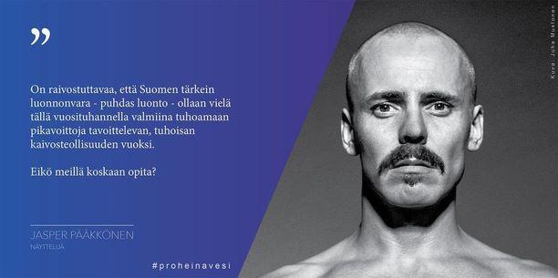 """""""Eikö meillä koskaan opita?"""" Jasper Pääkkönen kysyy kaivosta vastustamaan luodun Pro Heinävesi -ryhmän Facebook-sivuilla."""