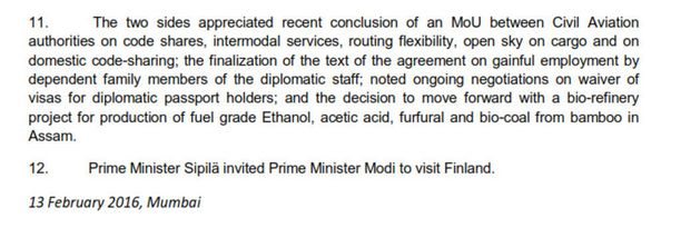 Virallisen raportin mukaan Suomen pääministeri Juha Sipilä ja Intian pääministeri Narenda Modi keskustelivat helmikuussa 2016 erikseen myös Chempoliksen biojalostamohankkeesta.