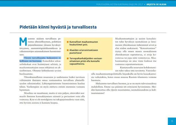 """Perussuomalaisten kuntavaaliohjelman mukaan """"yleistä turvallisuutta heikentävä rikollisuus on kasvussa""""."""