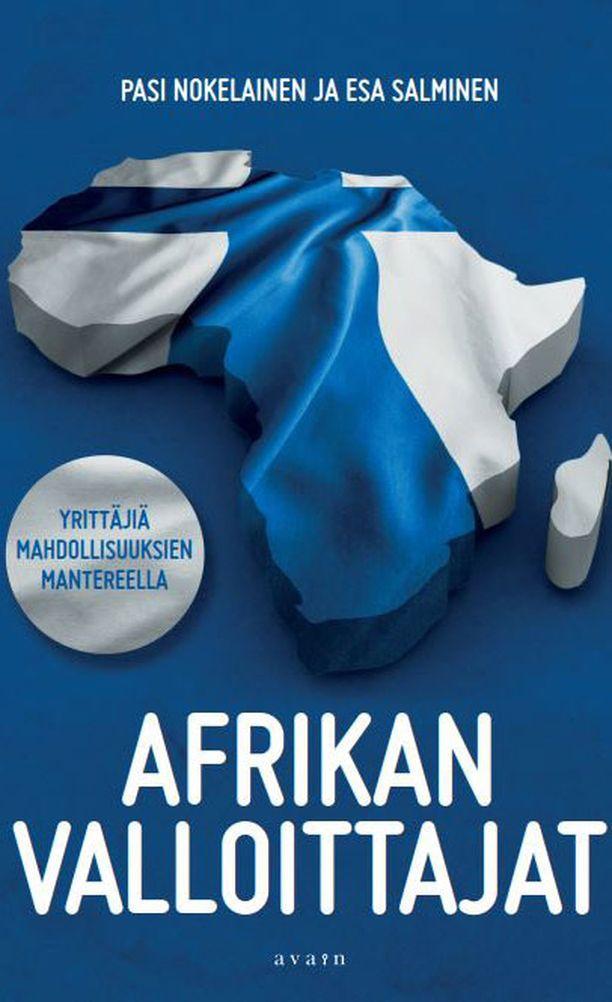 Pasi Nokelaisen ja Esa Salmisen kirja valottaa yrittäjien mahdollisuuksia Afrikan maissa.