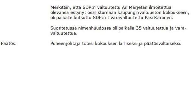 Ari Marjeta ilmoitti olevansa estynyt osallistumaan kaupunginvaltuuston kokoukseen 12. helmikuuta.