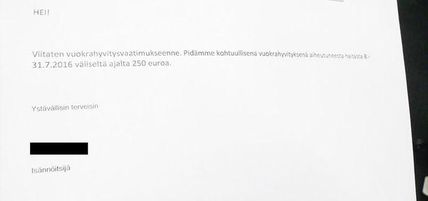 Isännöitsijä ilmoitti, että ludeasunnon vuokrasta maksetaan hyvitystä 250 euroa.