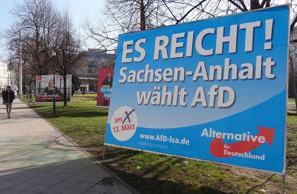 Jo riittää. Saksi-Anhalt valitsee AfD:n todetaan vaalijulisteessa.