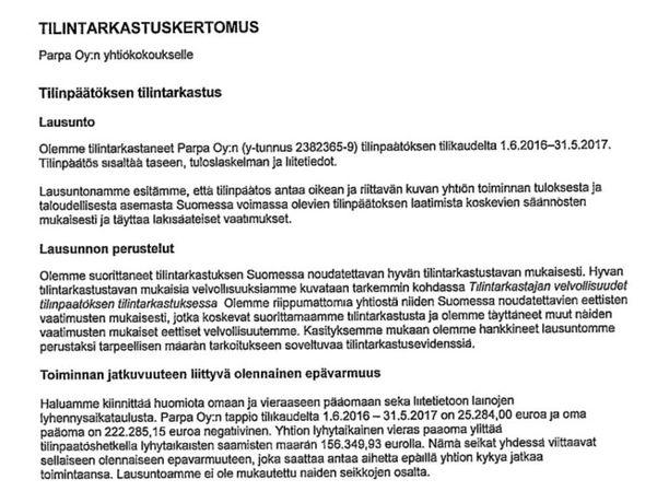 Parpa Oy:n tilintarkastuskertomuksen mukaan raskasta tappiota tekevän yhtiön toiminta on vaakalaudalla. Yhtiö on tehnyt kuudessa vuodessa lähes 600 000 euron tappiot.