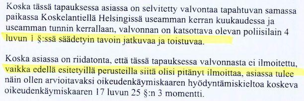 Helsingin käräjäoikeuden hiljattain antama päätös toteaa poliisin toiminnan lain vastaiseksi.