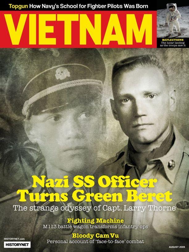 """""""Natsien SS-upseeri kääntyi vihreäksi baretiksi. Kapteeni Larry Thornen outo odysseia"""", kuuluu Historynetin Vietnamin sodasta kertovan lehden tuoreimman numeron kansijutun otsikko."""
