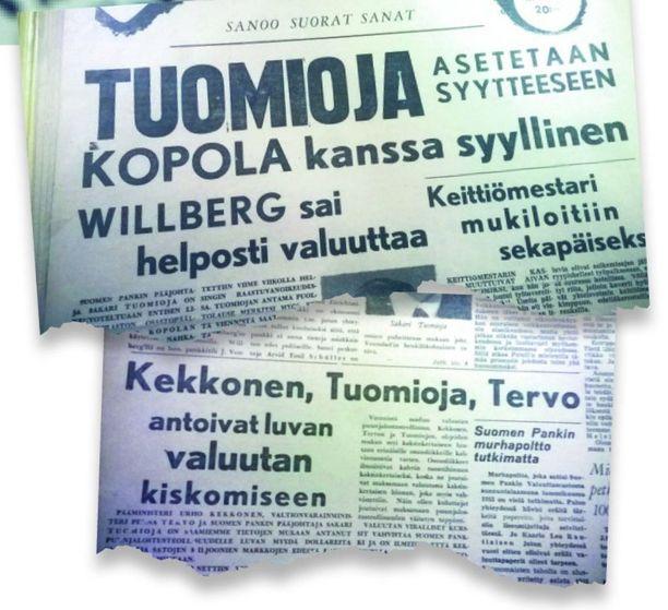 Osansa ryöpytyksestä saivat niin K.-A. Fagerholm kuin Saakari Tuomiojakin. Kekkosesta luotiin kuitenkin kovimmat otsikot.