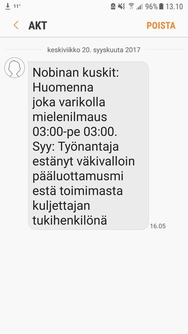 Iltalehti sai haltuunsa ruutukaappauksen keskiviikkoiltana bussikuskeille lähetetystä tekstiviestistä. Siinä annetaan ymmärtää, että työnantaja olisi kohdistanut pääluottamusmieheen väkivaltaa.