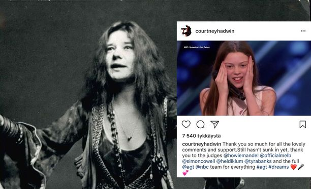 Courtney Hadwin kiitteli tiistain America's Got Talent -ohjelman jälkeen Instagram-tilillään saamistaan kommenteista ja tuesta. Häntä on jo verrattu laulajalegenda Janis Jopliniin.