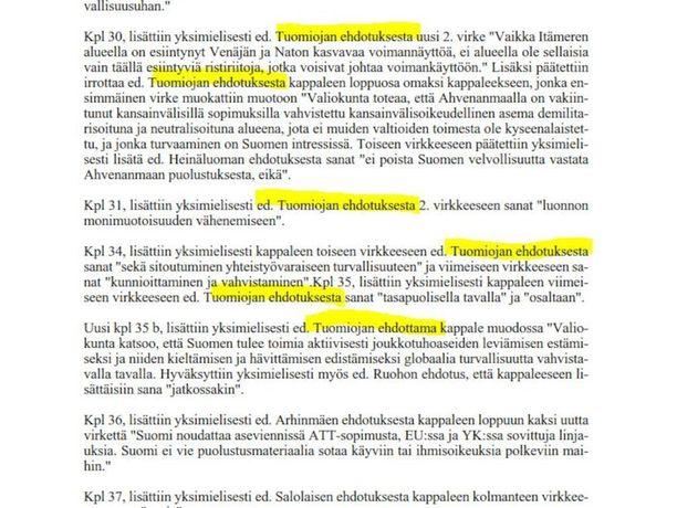 Kansanedustaja Erkki Tuomiojan (sd) muutosehdotuksia eduskunnan ulkoasiainvaliokunnan pöytäkirjassa. Tuomioja teki kaikkiaan 21 muutosesitystä valiokunnan tärkeään mietintöön viime marraskuussa.
