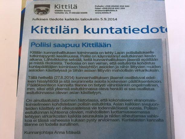 Kunnanjohtaja Anna Mäkelän syyskuussa 2014 julkaisema tiedote herätti aikanaan suurta hämmennystä Kittilän kunnallispäättäjien keskuudessa.
