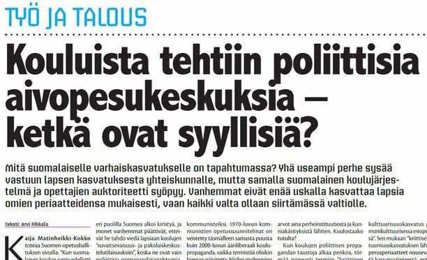 """KauppaSuomi-lehti on viikon 16 numerossaan julkaissut Arvi Pihkala -nimisen henkilön kirjoittaman artikkelin otsikolla """"Kouluista tehtiin poliittisia aivopesukeskuksia - ketkä ovat syyllisiä?""""."""
