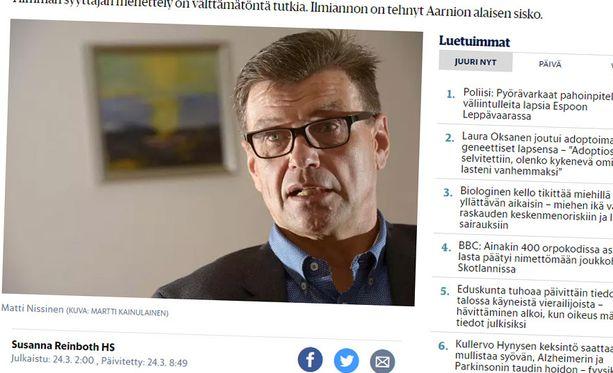 Helsingin Sanomat paljasti valtakunnansyyttäjän toimista kannelleen naisen henkilöllisyyden maaliskuussa. Valtakunnansyyttäjä Matti Nissinen on sittemmin pidätetty virasta rikostutkinnan takia. Nissisen epäillään osallistuneen esteellisenä yli 74 000 euron koulutushankintoihin yhtiöltä, jossa Nissisen veli oli hallituksen puheenjohtaja.