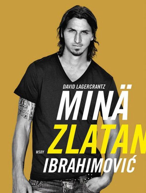 Minä Zlatan Ibrahimović -teoksen saa nyt yhdellä eurolla Iltalehden Plussasta osoitteesta plus.iltalehti.fi