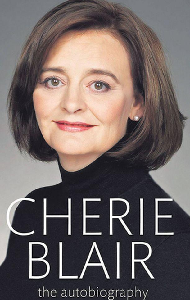 Cherie Blair kertoo teoksessaan elämästään pääministerin rouvana.