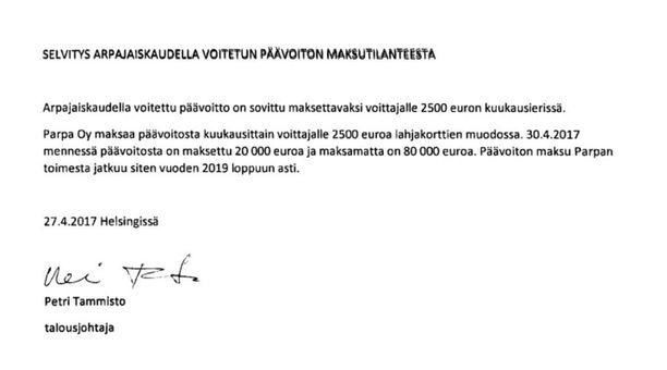 Vuonna 2016 osunut 100 000 euron päävoitto rasittaa Parpa Oy:n tasetta vuoteen 2020 saakka. Yhtiö maksaa voittajalle 2 500 euroa kuukaudessa - lahjakortteina.